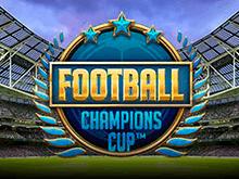 Football Champions Cup от NetEnt – игровой автомат футбольной тематики